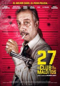 """Se estrenó """"27, El club de los malditos"""""""