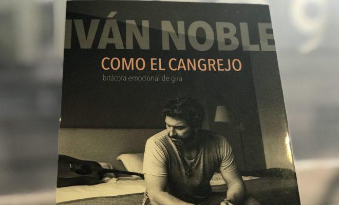 """Iván Noble sobre su libro: """"Nació de todas mis dudas"""" - Radio Cantilo"""