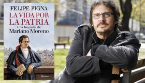 """""""La vida por la Patria"""", la historia jamás contada de Mariano Moreno"""