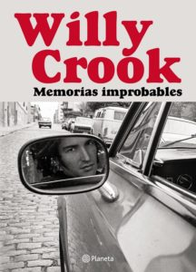 Willy Crook, Memorias improbables