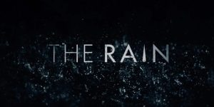 Netflix revela la fecha de estreno de The rain, su primera serie original danesa