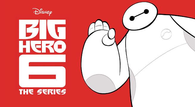 'Big Hero 6' vuelve en formato serie - Radio Cantilo