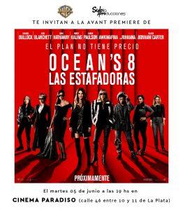 """AVANT PREMIERE """"Ocean`s 8: LAS ESTAFADORAS"""