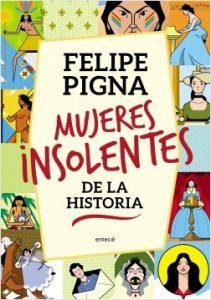"""""""Mujeres insolentes de la Historia"""""""