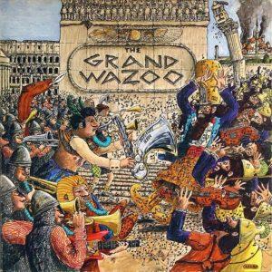 "VDV: Frank Zappa y ""The Grand Wazoo"""