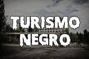 Turismo Negro: atraídos por el dolor y las tragedias