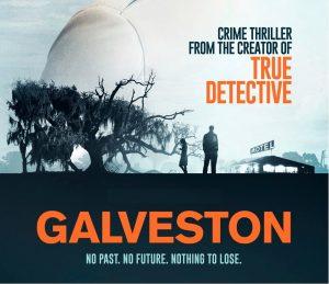 """""""Galveston"""" lo nuevo del creador de 'True Detective'"""