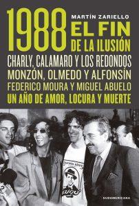 """""""1988. El Fin de la Ilusión"""""""