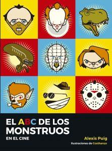 """Literatura: """"El ABC de los Monstruos (en el cine)"""""""