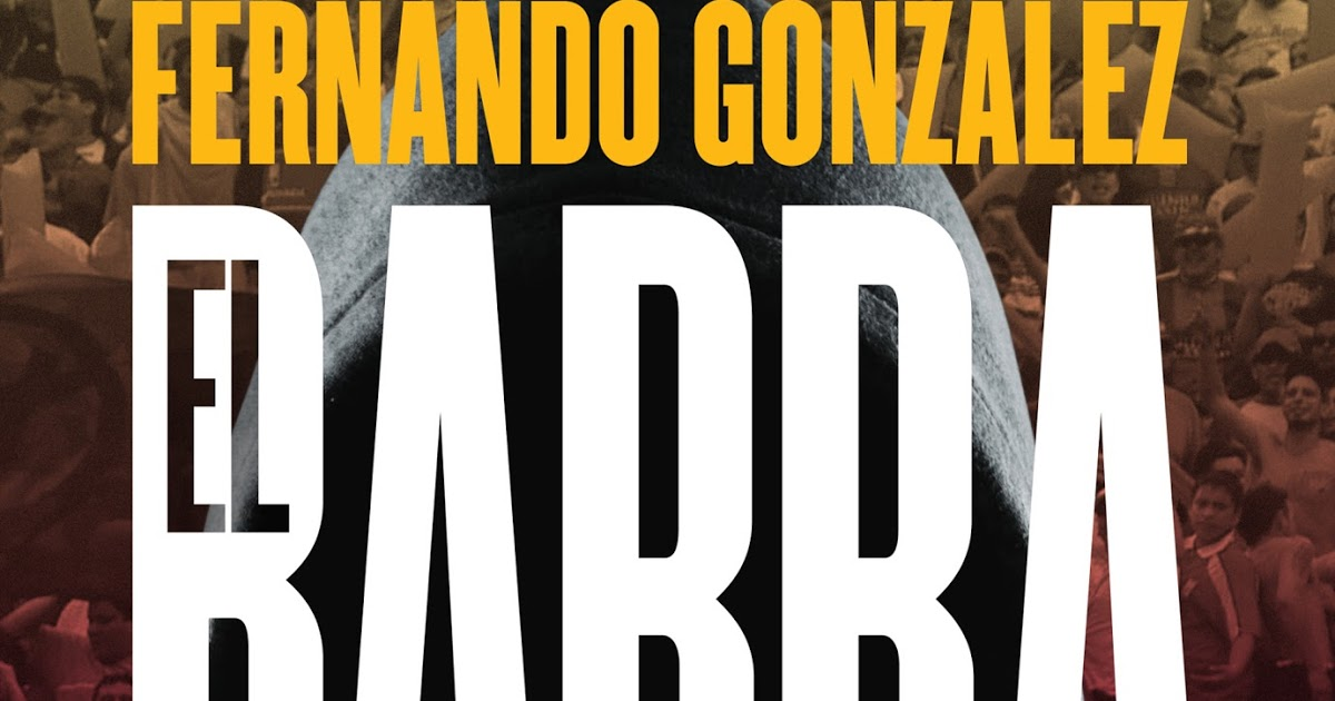 """Reseña de autor: """"El Barrabrava"""" de Fernando González - Radio Cantilo"""
