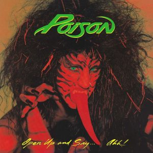 Desarmando un clásico: Open Up and Say… Ahh! de Poison