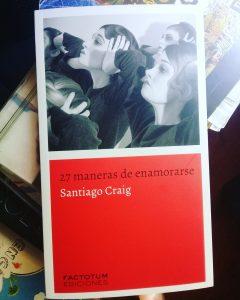 """#LosLibrosDeAle: """"27 maneras de enamorarse"""", de Santiago Craig"""