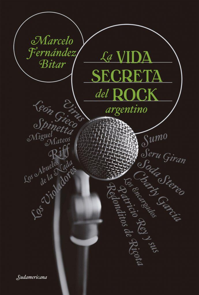 Resultado de imagen para La vida secreta del rock argentino