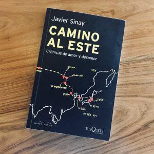 """""""Camino al Este, crónicas de amor y desamor"""""""