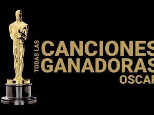 Top: Canciones que ganaron un Oscar