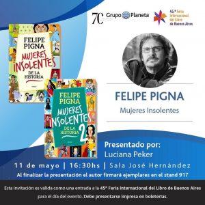 ¡Felipe Pigna te invita a la Feria del Libro!