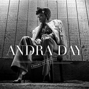 "Disco Recomendado: ""Cheers to the Fall"", Andra Day"