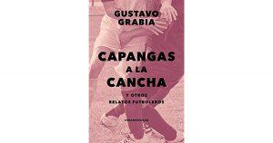 """Gustavo Grabia: """"El fútbol es un vector muy importante para muchos por algo que va más allá del placer estético"""""""