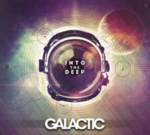"""Disco recomendado: """"Into the Deep"""", de Galactic"""