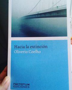 """#LosLibrosDeAle: """"Hacia la extinción"""" de Oliverio Coelho"""