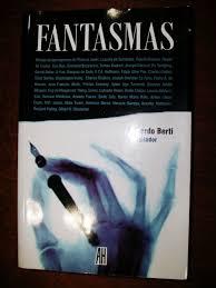 """Terapias alteradas con """"Fantasmas"""" de Eduardo Berti"""