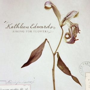 "Disco recomendado: ""Asking for Flowers"", de Kathleen Edwards"