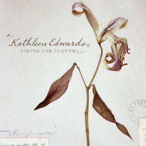 """Disco recomendado: """"Asking for Flowers"""", de Kathleen Edwards"""