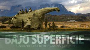 El mito de Nahuelito y una historia Bajo Superficie