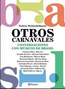 """""""Otros Carnavales"""", un análisis completo acerca de la música brasilera"""