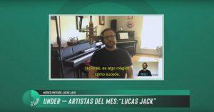 """Especial """"Artista del Mes"""": Mano a mano con Lucas Jack"""