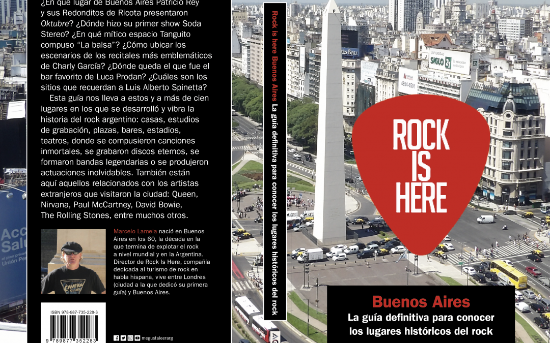 Rock is Here: la guía turística del rock - Radio Cantilo