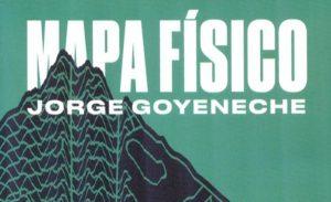 "#LosLibrosDeAle: ""Mapa Físico"" de Jorge Goyeneche"