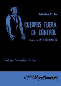 """""""Cuerpos fuera de control"""", el libro que recupera la obra de David Cronenberg"""