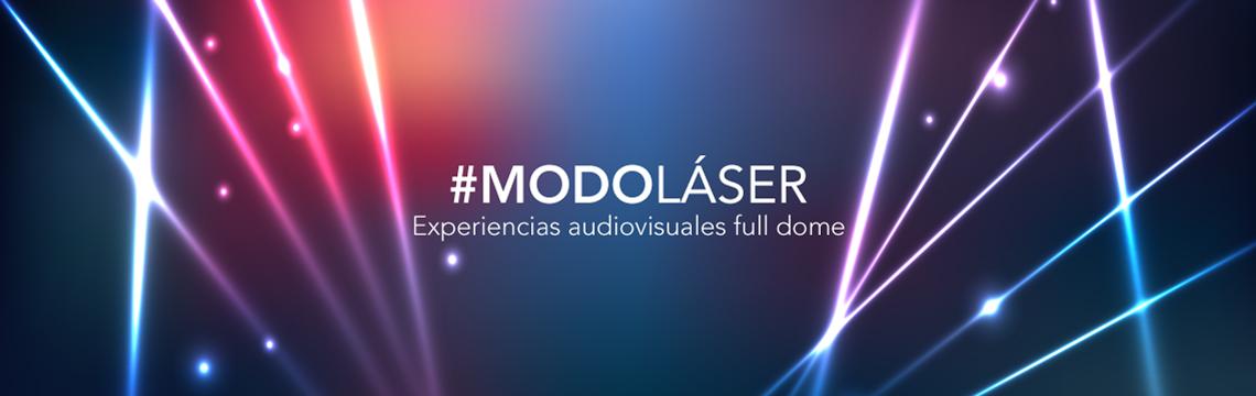 #ModoLáser, la nueva experiencia extrasensorial del Planetario - Radio Cantilo