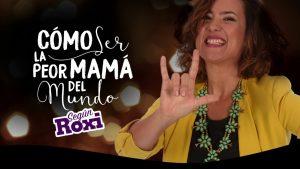 """""""Como ser la peor mamá del mundo, según Roxi"""" llega a La Plata"""