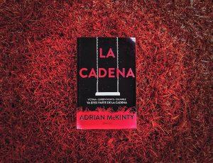 "#LosLibrosDeAle: ""La Cadena"" de Adrián McKinty"