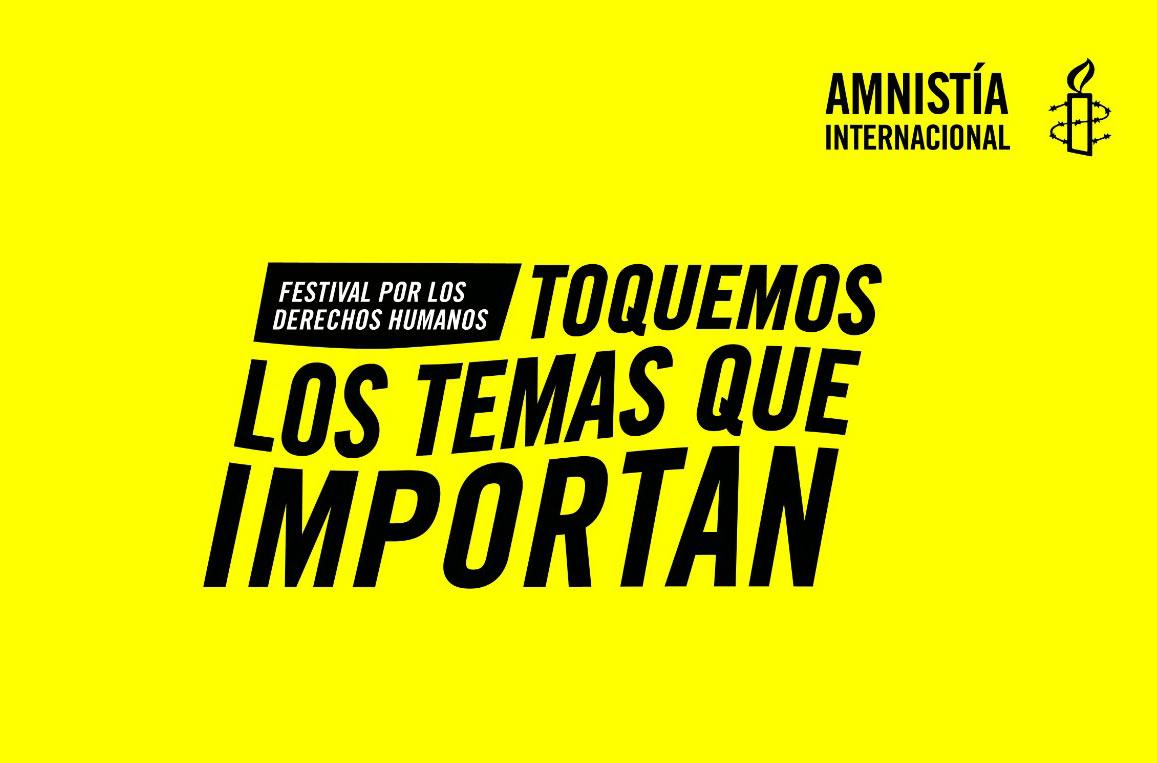 """Se viene el festival """"Toquemos los temas que importan"""" de Amnistía Internacional - Radio Cantilo"""