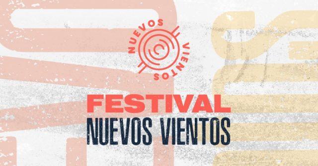 Llega una nueva edición del Festival Nuevos Vientos - Radio Cantilo