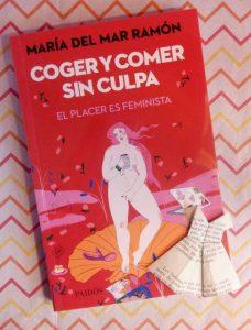 """Novedades literarias: """"Coger y comer sin culpa. El placer es feminista"""""""