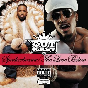 "#DiscosEnCuarentena: ""Speakerboxxx/The Love Below"", Outkast"