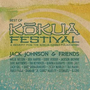 "#DiscosEnCuarentena: ""Jack Johnson and Friends – Best of Kokua Festival"""
