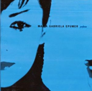 """20 años de """"Perfume"""": cómo se hizo el último disco de María Gabriela Epumer"""