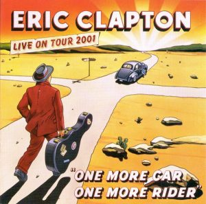 "#DiscosEnCuarentena: ""One More Car, One More Rider"", Eric Clapton"