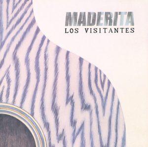 """#DiscosEnCuarentena: """"Maderita"""", Los Visitantes"""