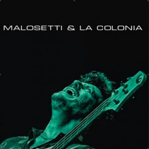 """Javier Malosetti cuenta cómo hizo """"Malosetti & La Colonia"""", su 13° álbum de estudio"""
