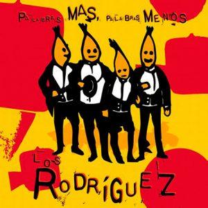 Este discazo de Los Rodríguez cumple 25 años