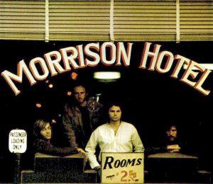 """#DiscosEnCuarentena: """"Morrison Hotel"""", The Doors"""