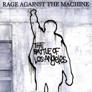 "#DiscosEnCuarentena: ""The Battle of Los Angeles"", Rage Against The Machine"