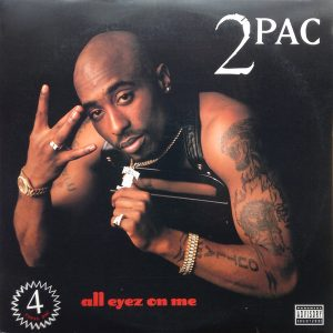 "#DiscosEnCuarentena: ""All Eyez On Me"", 2Pac"