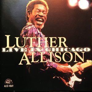 "#DiscosEnCuarentena: ""Live in Chicago"", Luther Allison"